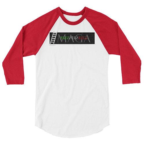 MAGA (Mexicans Aren't Going Anywhere) 3/4 sleeve raglan shirt