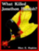 What Killed Jonathon Harnish?