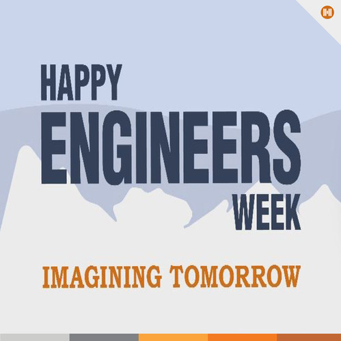 A Look Back on Engineers Week 2021