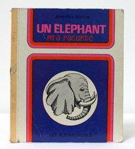 Un éléphant m'a raconté