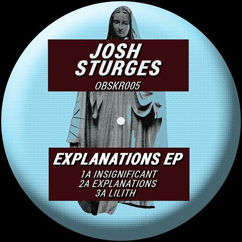 OBSKR005 Josh Sturges 'Explanations EP'
