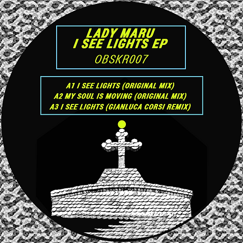 OBSK007 Lady Maru 'I See Lights EP'