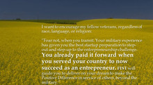 THE MILITARY EXPERIENCE HAS GIVEN YOU THE BEST STARTUP PREPARATION