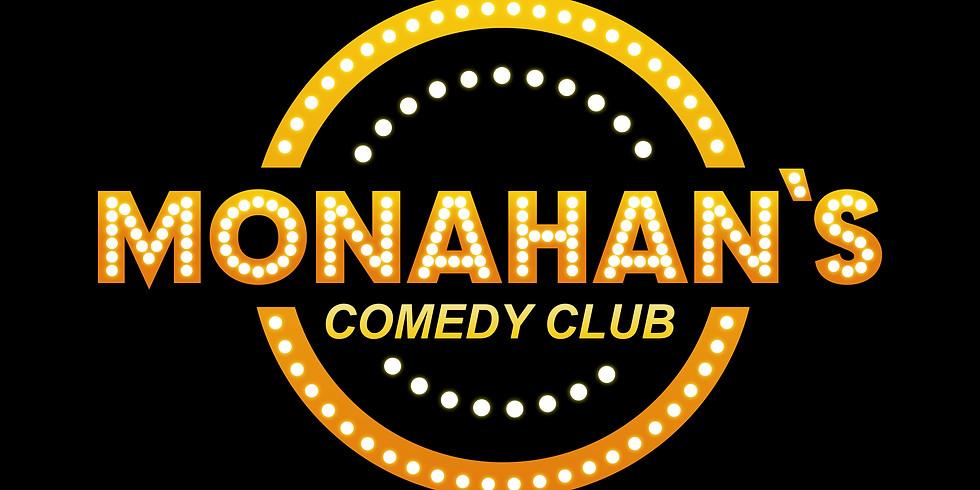 Monahan`s Comedy Club