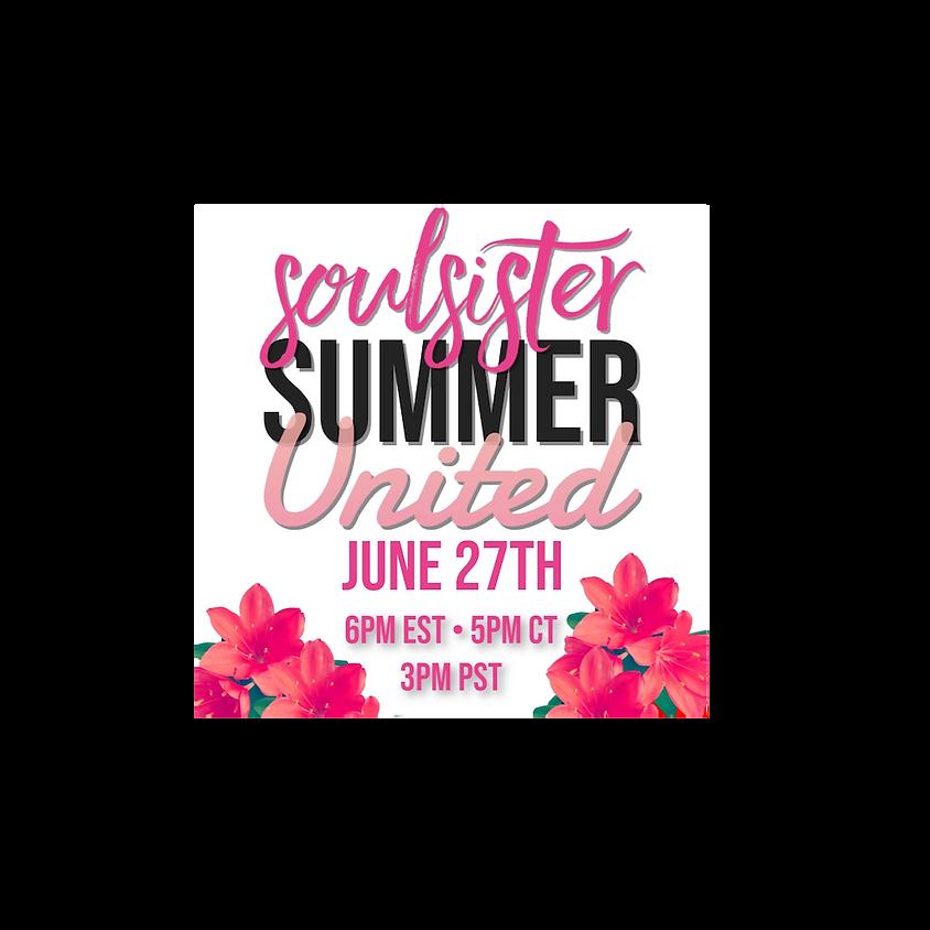 SoulSister Summer United June (RETURNING)