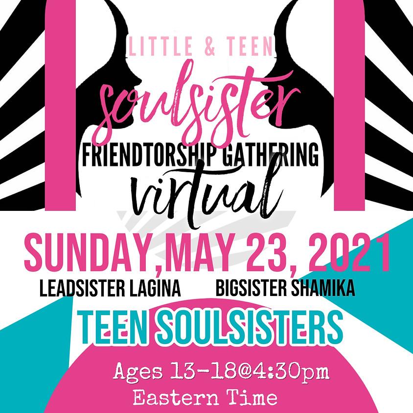 Teen SoulSister Friendtorship Gathering (NEW)