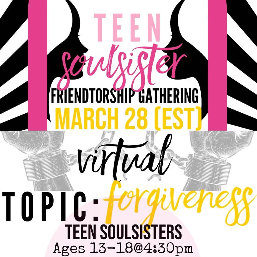 Teen SoulSister Friendtorship Gathering (RETURNING)