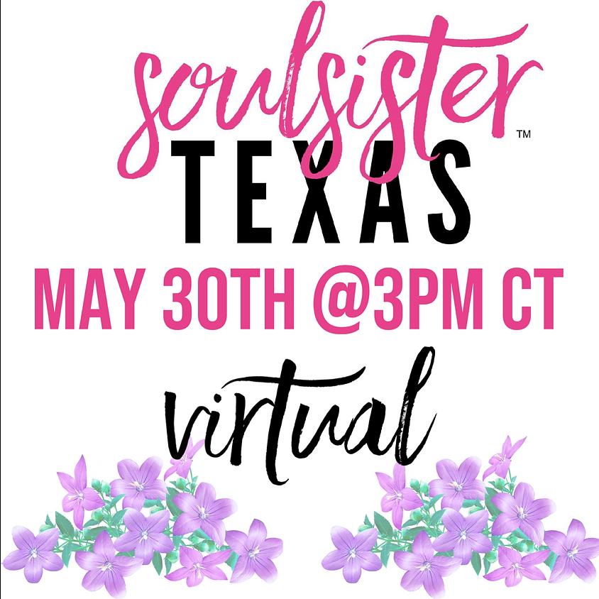 SoulSister Texas (RETURNING)