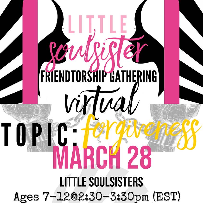 Little SoulSister Friendtorship Gathering (RETURNING)