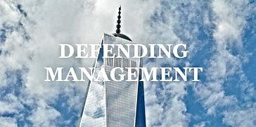 Defending Management.jpg