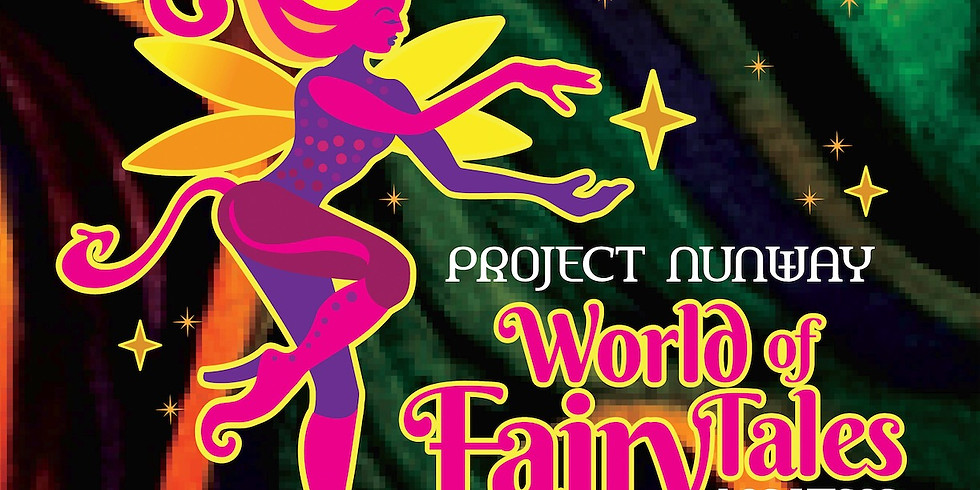 Project Nunway LV - World of Fairy Tales