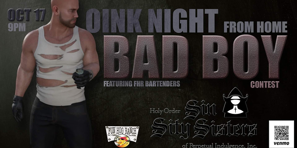 Oink Night at Home -  Bad Boy