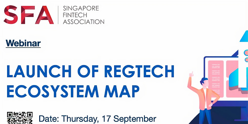 RegTech Sub-committee ~ Launch of SFA RegTech Ecosystem Map