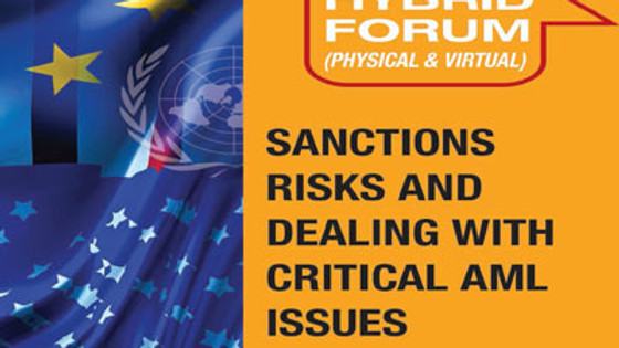 Sanctions Risks and Dealing with Critical AML Issues