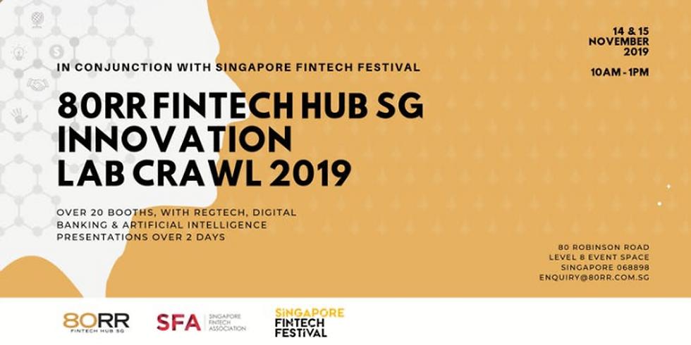 80RR FinTech Hub SG Innovation Lab Crawl 2019