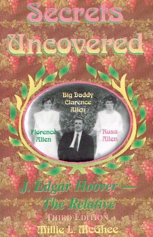 Secrets Uncovered | J. Edgar Hoover - The Relative