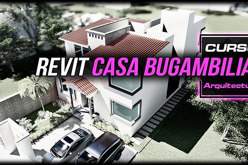 Curso Revit. Casa Bugambilias