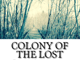 Free Promotion for Colony of the Lost!!