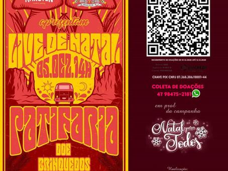 LIVE DE NATAL ! Ação beneficente com a banda Patifaria !