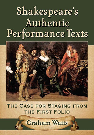 Shakespeare's Authentic Performance Texts