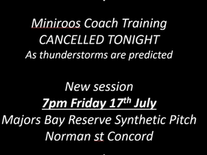MiniRoos Coaching training cancelled tonight