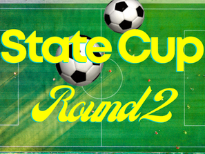 State Cup Round 2 this weekend