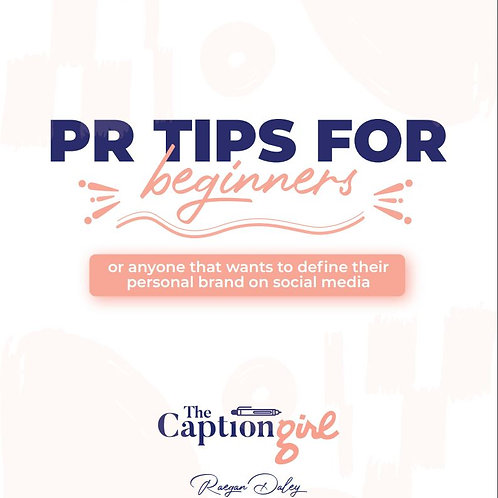 PR TIPS FOR BEGINNERS