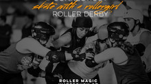 Skate With a Roller Girl