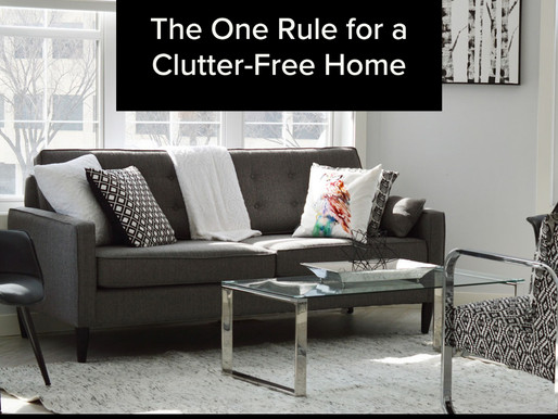 The One Rule for a Clutter-Free Home