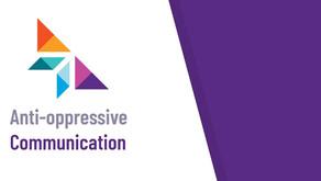Anti-Oppressive Communication Workshop Resources