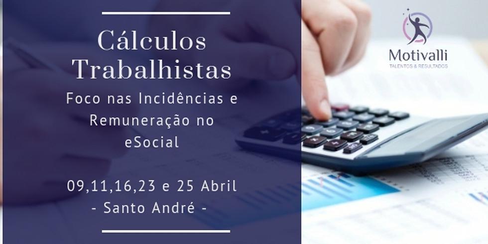 Cálculos Trabalhistas -  Foco nas Incidências e Remuneração eSocial