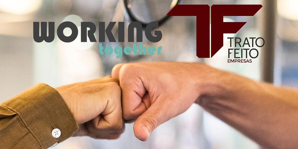 Workingtogether e Trato Feito