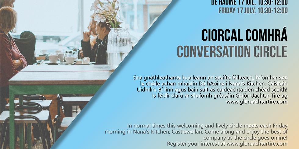 Ciorcal Comhrá/Conversation Circle