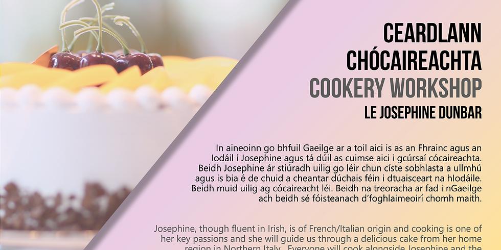 Ceardlann Chócaireachta le Josephine Dunbar/Cookery Workshop le Josephine Dunbar