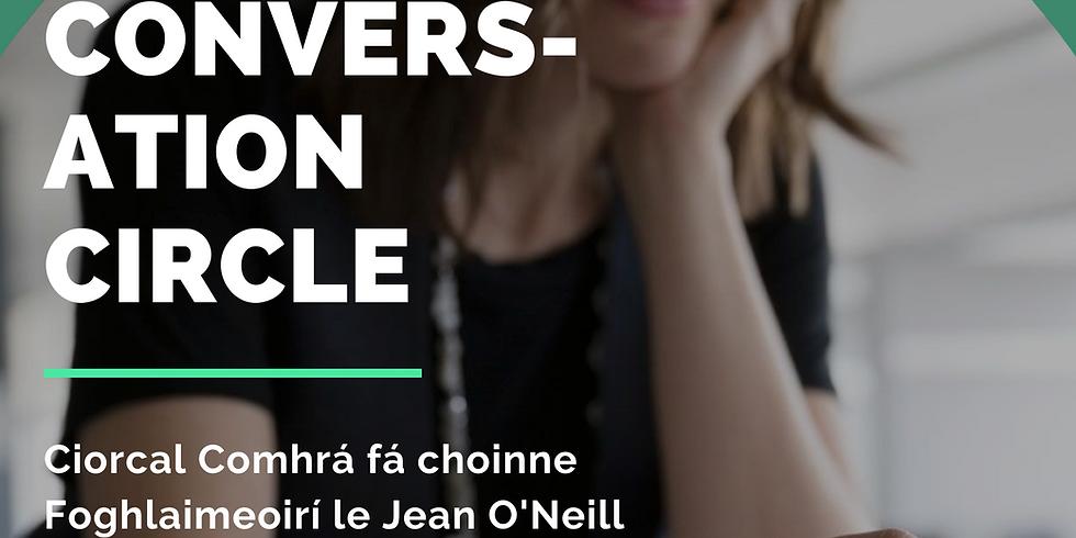 Ciorcal Comhrá d'Fhoghlaimeoirí/ Conversation Circle for Irish Learners