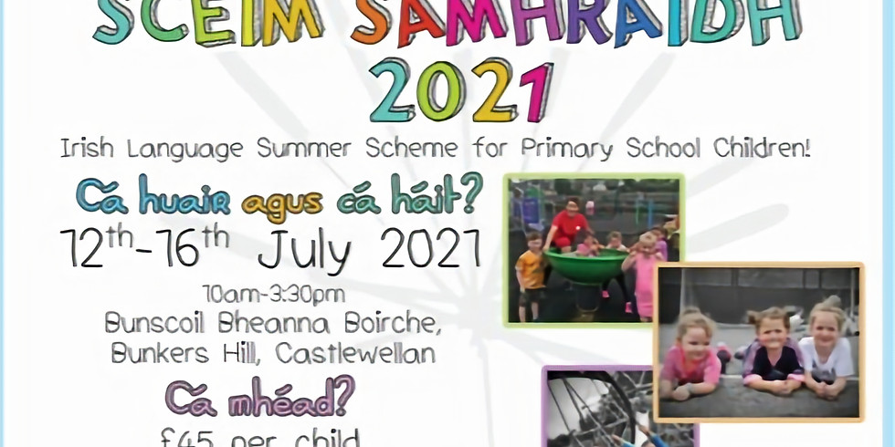 Scéim Samhraidh 2021 Summer Scheme