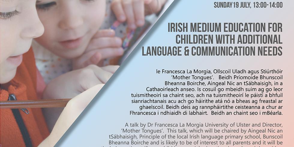Irish Medium Education for Children with Additional Language & Communication Needs