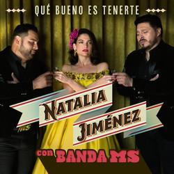 Natalia Jimenez - Banda Ms, Que bueno es tenerte.