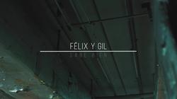 Félix y Gil.