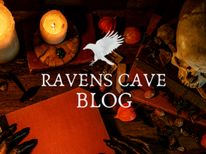 WELCOME TO RAVEN'S CAVE  BLOG
