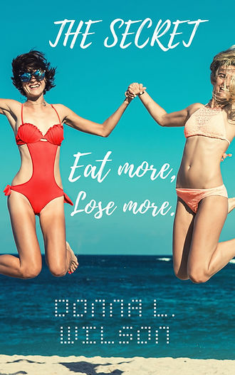 The Secret: Eat more, Lose More