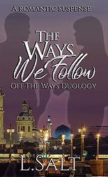 The Ways We Follow