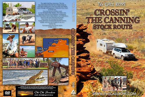 """""""CROSSIN' THE CANNING STOCK-ROUTE"""" DVD 2010"""