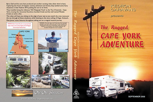 """THE RUGGED CAPE YORK ADVENTURE"" DVD - 2002"