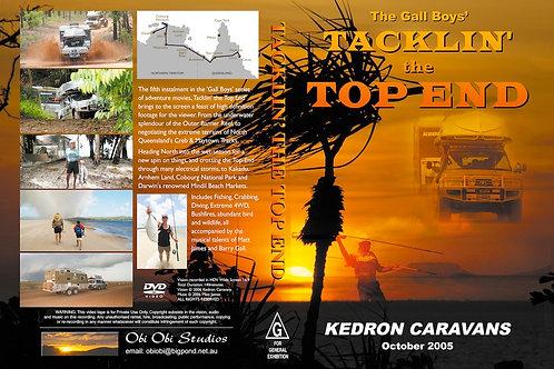 """""""TACKLIN' THE TOP END' DVD - 2005"""