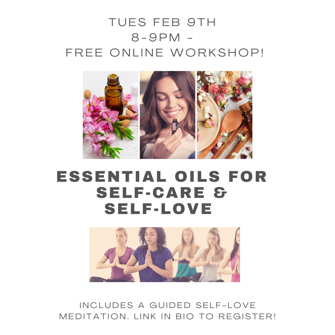 Oils for Self-Care & Self-Love Workshop