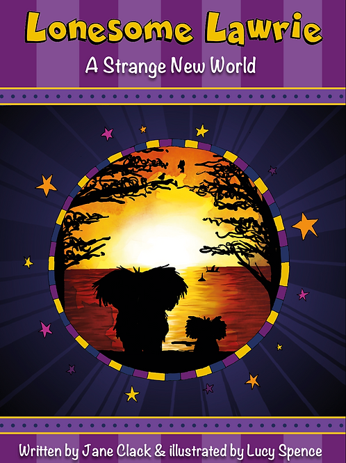 Lonesome Lawrie: A Strange New World - Softback