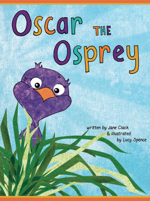 'Oscar the Osprey' Children's Book - Softback