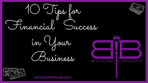 10 Tips For Financial Success in Your Business