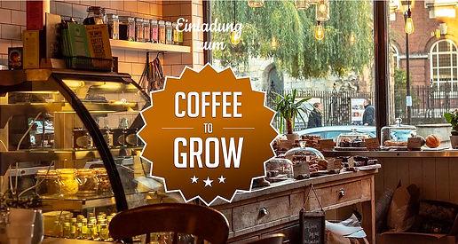 Einladung_zum_COFFEE_TO_GROW_gähnfrei.